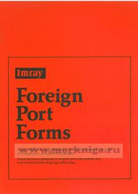 Foreign Port Forms