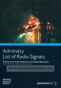 Admiralty list of radio signals. Vol 6. NP286(5) (ALRS). Pilot servises, vessel traffio, servises and port operation. North America, Canada and Greenland.  2014/2015