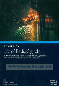 Admiralty list of radio signals. Vol 6. NP286(4) (ALRS). Pilot services, vessel traffic services and port operations.  Indian sub-continent, South EAST Asia and Australasia. 2014/2015