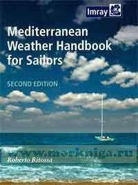 Mediterranean Weather Handbook for Sailors Метеорология Средиземноморья для яхтсменов.