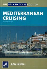 Adlard Coles Book of Mediterranean Cruising. Third edition. ( Особенности средиземноморского яхтинга)