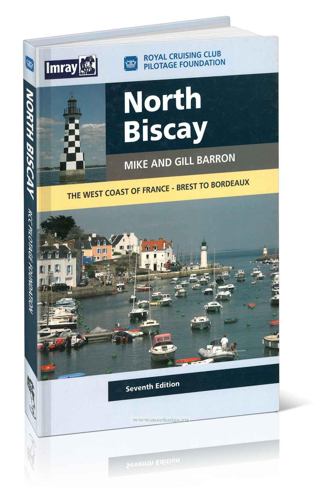 North Biscay Западное побережье Франции: Бискайский залив, от Бреста до Бордо 7-я редакция