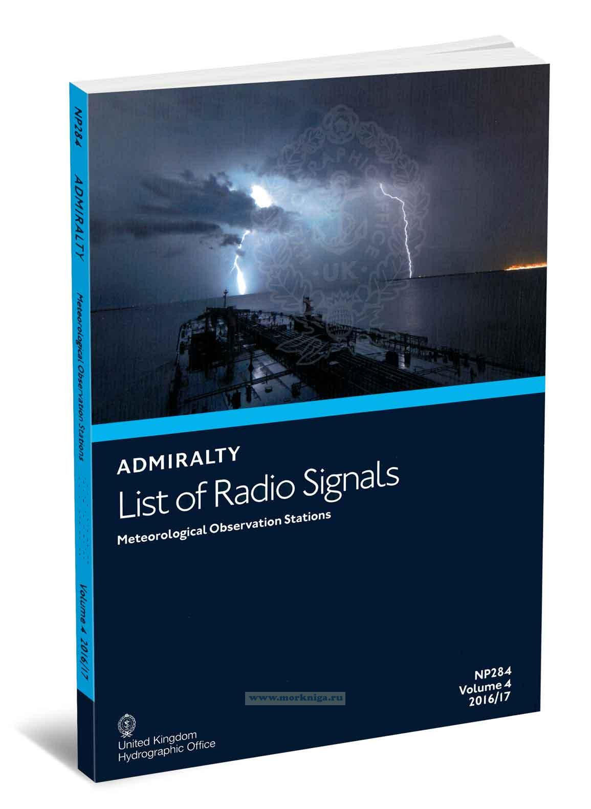 Admiralty list of radio signals. Vol 4. NP284 (ALRS). Meteorological observation stations. 2016/2017