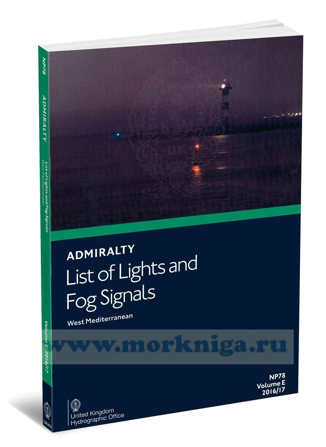 Admiralty list of lights and fog signals. West Mediterranean. NP78. Volume E. 2016/17