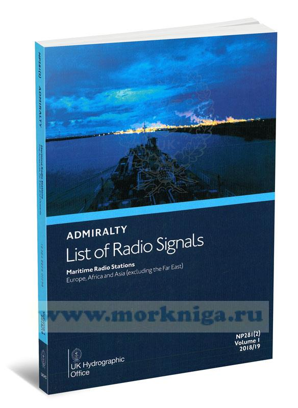 Admiralty list of radio signals. Vol 1. NP281(2) (ALRS). 2018/2019 Maritime radio stations. Europe, Africa and Asia (excluding the Far East).