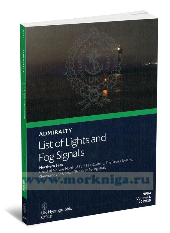Admiralty list of lights and fog signals. Northern Seas. NP84. Volume L. 2019/20