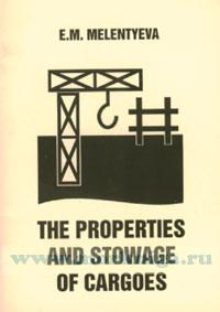 The Propеrties and Stowage of Cargoes Учебное пособие по английскому языку в области грузовых опрераций