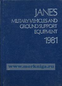 Jane's military venicles and ground support equipment. 1981