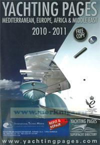 Yachting pages. Mediterranean, Europe, Africa & Middle East. 2010-2011