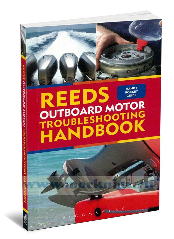 Reeds Outboard Motor Troubleshooting Handbook. Руководство по устранению неисправностей подвесного мотора