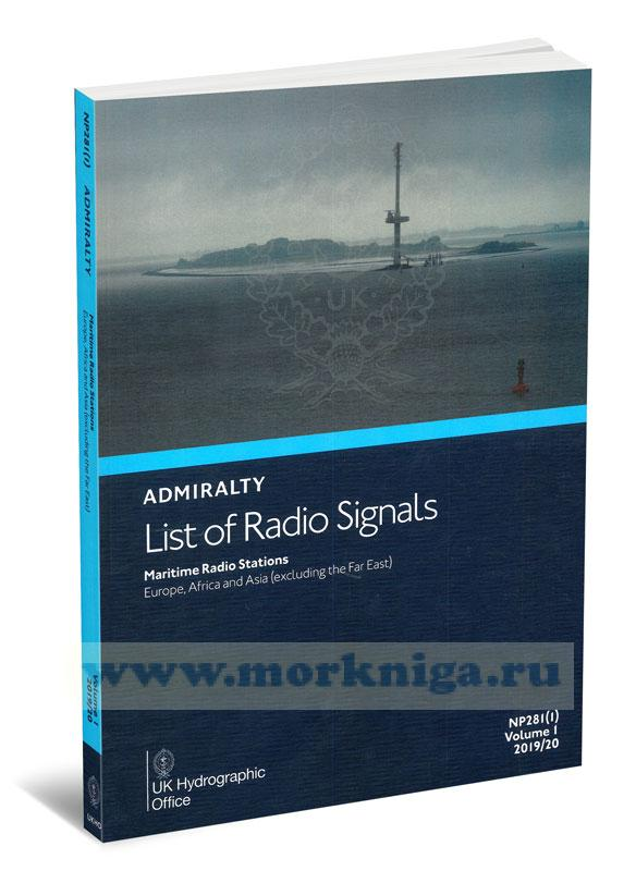 Admiralty list of radio signals. Vol 1. NP281(1) (ALRS). 2019/2020 Maritime radio stations. Europe, Africa and Asia (excluding the Far East).