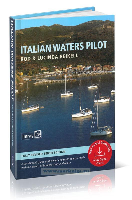 Italian Waters Pilot Италия: Западное побережье Италии, Сардиния, Сицилия, Ионическое побережье Италии (10-я редакция)