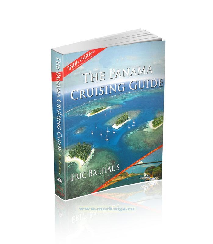 The Panama Cruising Guide. Круизный гид по Панаме