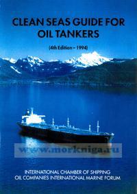 Clean seas guide for oil tankers. Руководство по охране чистоты морей для танкеров. (4th edition-1994)