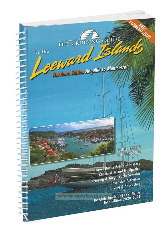 Cruising Guide to the Northern Leeward Islands 2020/2021 Путеводитель малым Антильским островам