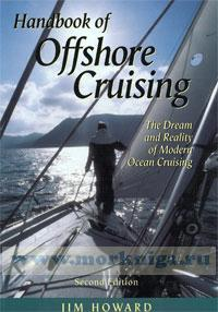 Handbook of offshore cruising. The dream and reality of modern ocean cruising. Second edition