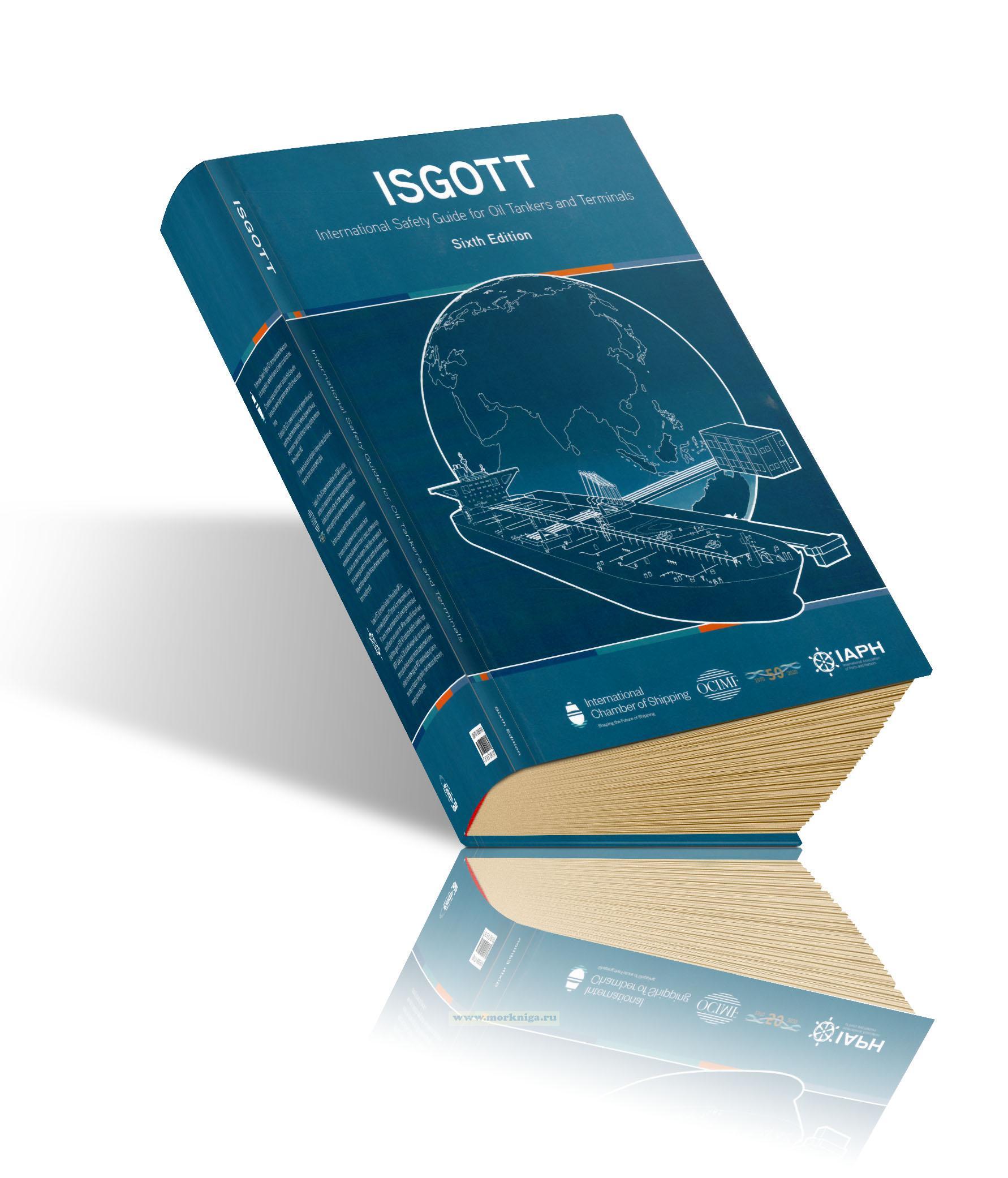 ISGOTT. International Safety Guide for Oil Tankers and Terminals/Международное руководство по безопасности для нефтяных танкеров и терминалов