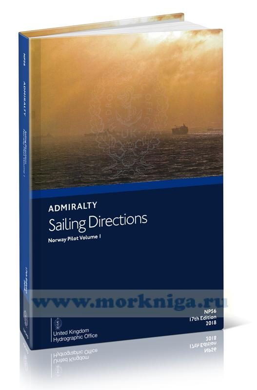 Admiralty sailing directions. Vol. NP56. Norway pilot. Volume 1. 17th edition