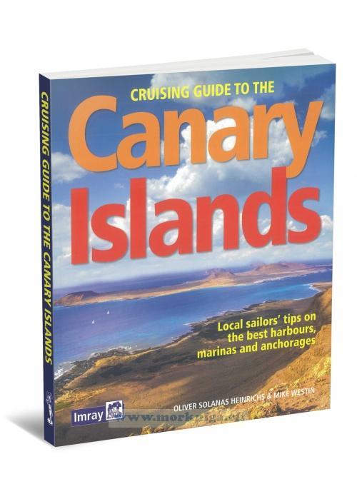 Cruising Guide to the Canary Islands. Яхтенный путеводитель по Канарским островам