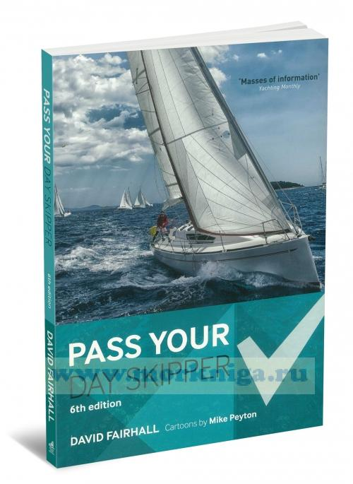 Pass Your Day Skipper. 6th edition