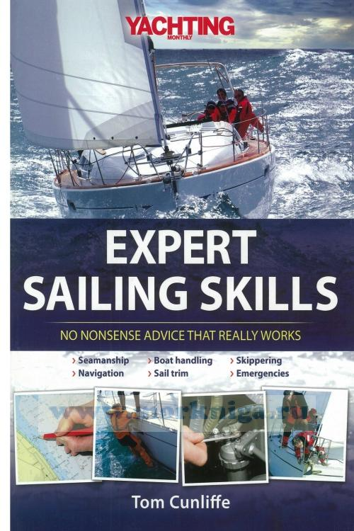Yachting montly's expert sailing skills. No nonsense advice that raelly works