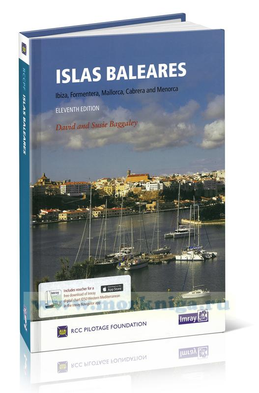 Islas Baleares Балеарские острова: Майорка, Менорка, Кабрера, Ибица и Форментера 11-я редакция