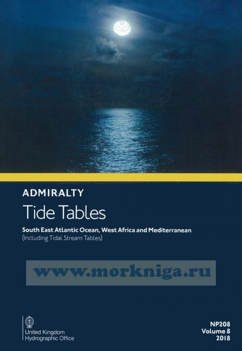 Admiralty Tide Tables. NP208. Volume 8. 2018. South East Atlantic Oсean, West African and Mediterranean