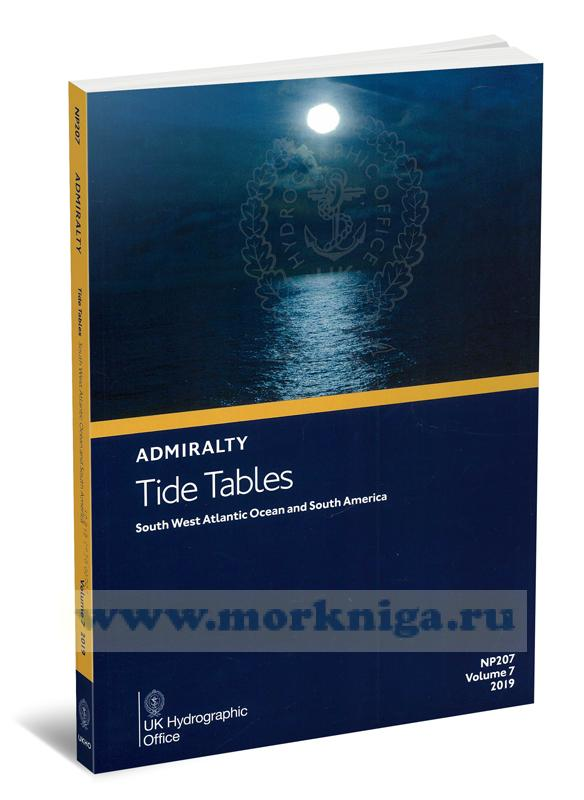 Admiralty Tide Tables. NP207. Volume 7. 2019. South West Atlantic Ocean and South America