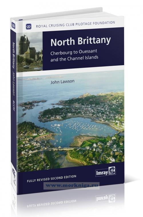 North Brittany Северная Бретань: от Шербурга до Бреста, включая острова Ла-Манша