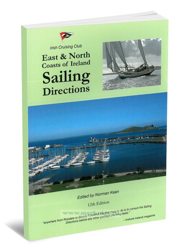 East and North Coasts of Ireland Sailing Directions. Парусные маршруты на восточном и северном побережьях Ирландии