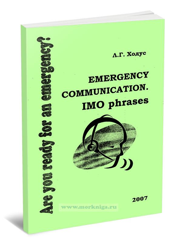 Фразы ИМО. Emergency communication. IMO phrases