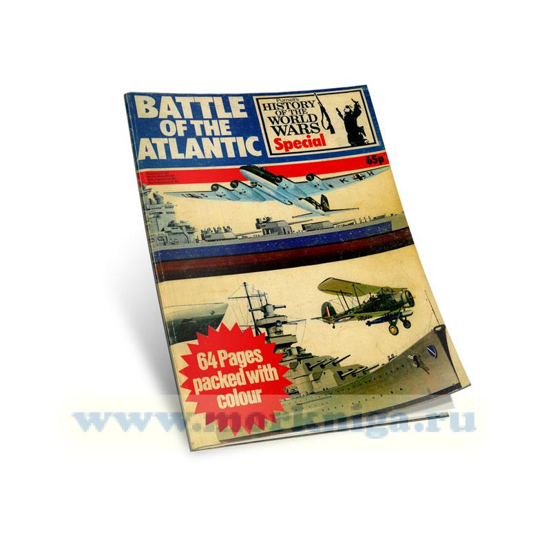 Battle оf the Atlantic. Purnell's History of the World Wars Special