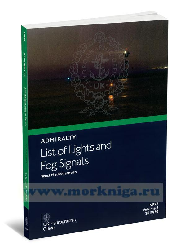 Admiralty list of lights and fog signals. West Mediterranean. NP78. Volume E. 2019/20