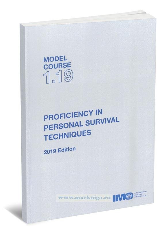 Proficiency in personal survival techniques. Model course 1.19