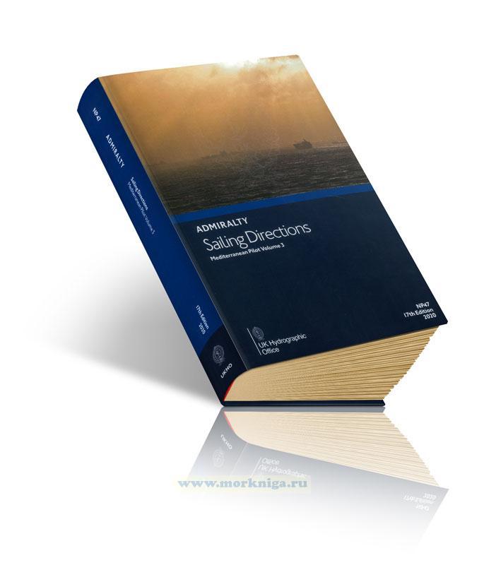 Admiralty sailing directions. NP47 Mediterranean pilot. Vol. 3