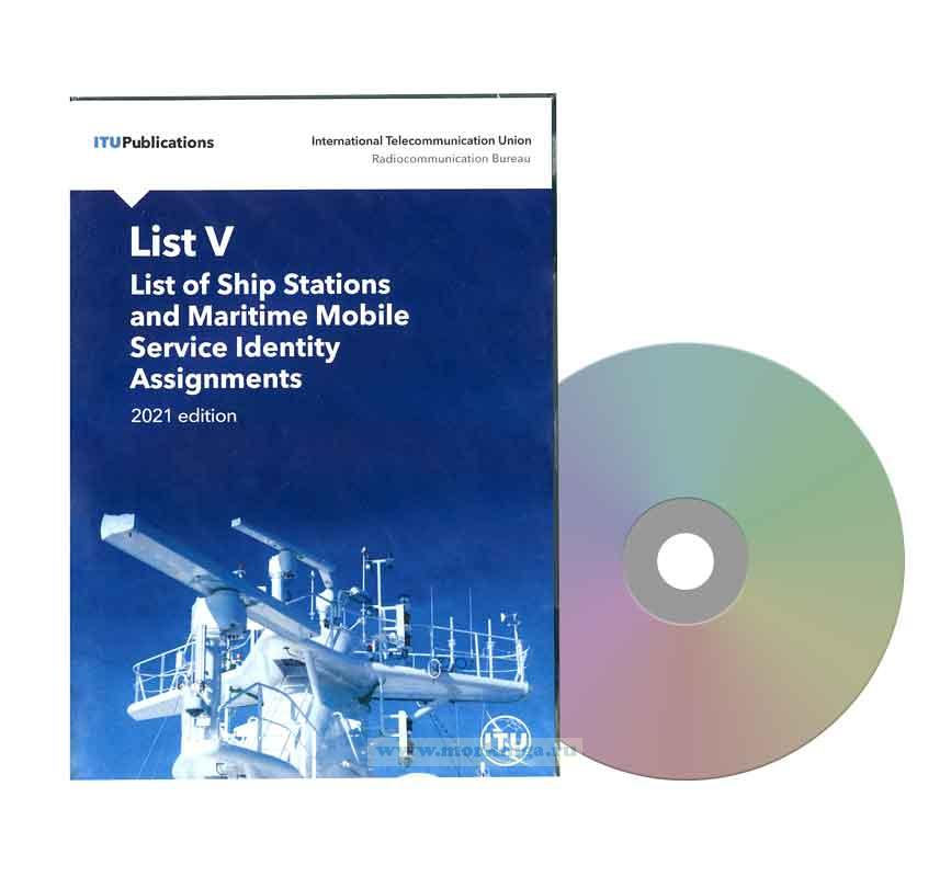 List of ship stations and maritime mobile service identity assignments (ITU List V) на DVD. Edition 2021