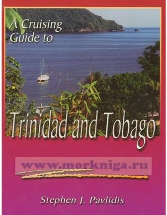 A Cruising Guide to Trinidad & Tobago