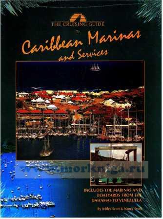 Cruising Guide to Caribbean Marinas & Services