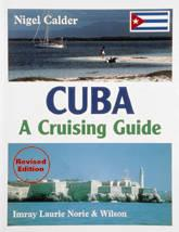 Cuba: A Cruising Guide Куба: яхтенный путеводитель