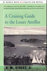 Street's A Cruising Guide to the Lesser Antilles