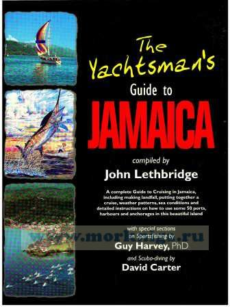 The Yachtsman's Guide to Jamaica