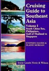Cruising Guide to Southeast Asia Volume I