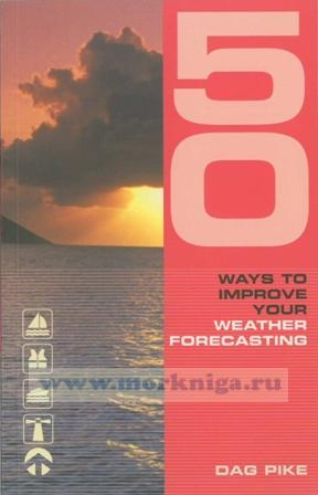 50 Ways to Improve your Weather Forcasting