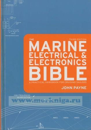Marine Electrics & Electronics Bible