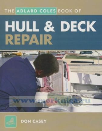 The Adlard Coles Book of Hull and Deck Repair