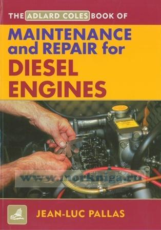 The Adlard Coles Maintenance & Repair for Diesel Engines