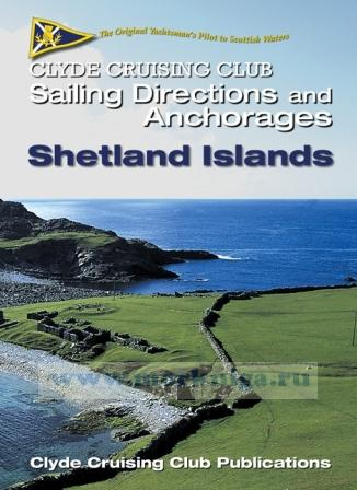 Clyde Cruising Club Sailing Directions & Anchorages Part 6 Shetland Islands