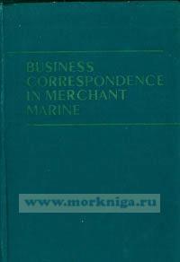 Business correspondence in merchant marine. Деловая переписка на английском языке в морском флоте