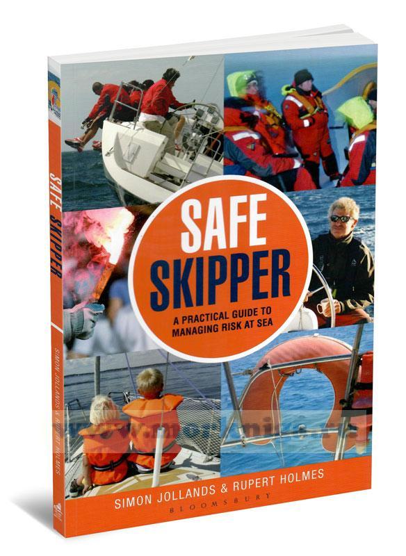 Safe Skipper. A practical guide to managing risk at sea. Безопасный Шкипер. Практическое руководство по управлению рисками на море
