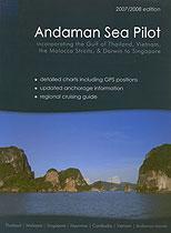 Andaman sea pilot. Андаманское море: Таиланд, Мьянма, Индия, Малайзия, а также, Вьетнам, Сингапур, Камбоджа 2-я редакци